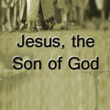 Jesus, the Son of God