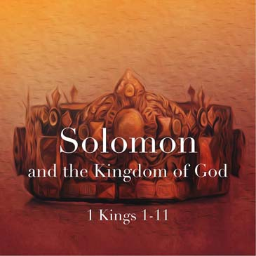 Solomon & The Kingdom of God
